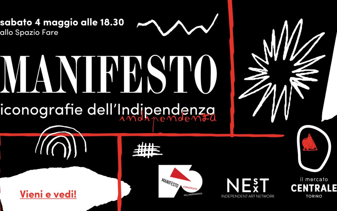 MANIFESTO | iconografie dell'Indipendenza, dal 2 al 16 maggio 2019
